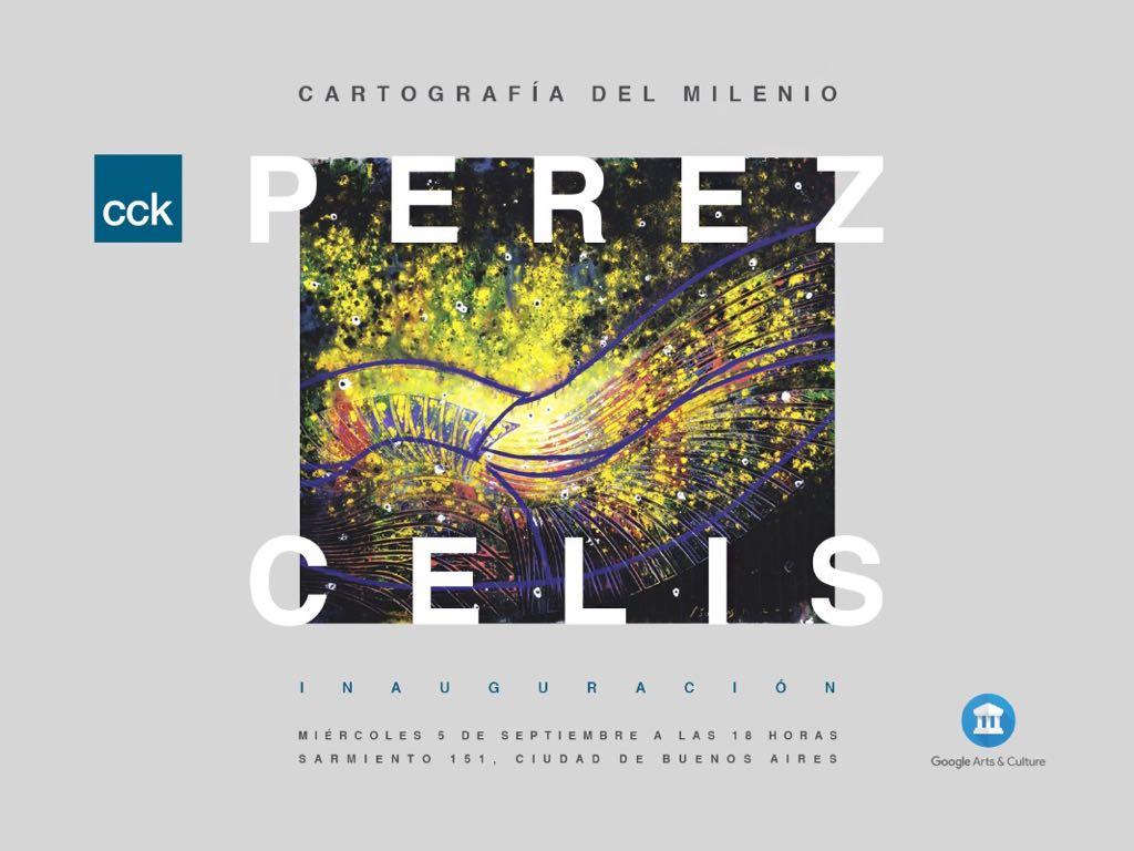 Perez Celis en CCK, Cartografía del Milenio